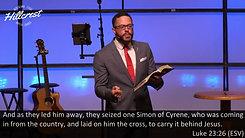 """""""The Crucifixion of Christ"""" - Luke 23:26-56 - Dr. Jordan Roger"""