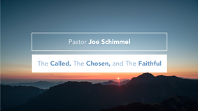 The Called, The Chosen and The Faithful (Pt 7)