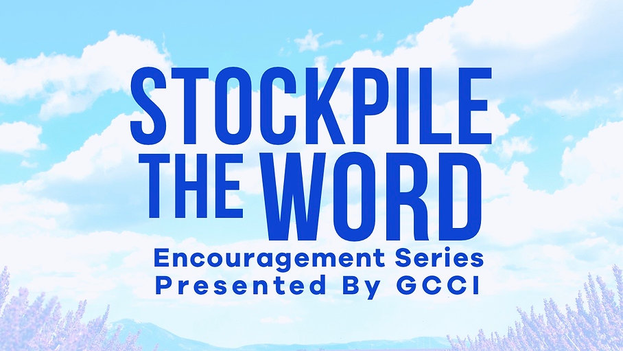 STOCKPILE THE WORD-ENCOURAGEMENT SERIES