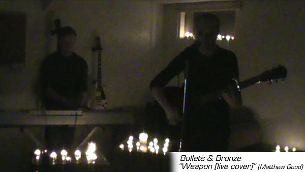 Bullets & Bronze - Weapon - Live Cover