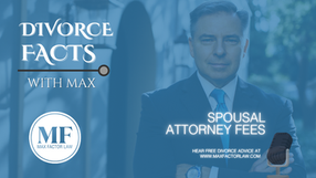 Spousal Attorney Fees During Divorce