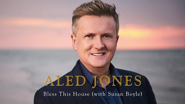 'Bless this House', Aled Jones, Susan Boyle - 11-5-20