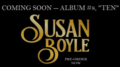 "3.  Susan announcing her 8th new album, ""TEN"""