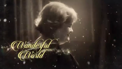 "1.  Promo for ""A Wonderful World"" - 11-4-16"
