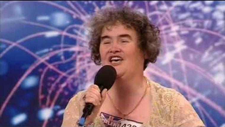 1.  'I Dreamed a Dream', original audition, Britain's Got Talent, Glasgow - 4-11-09