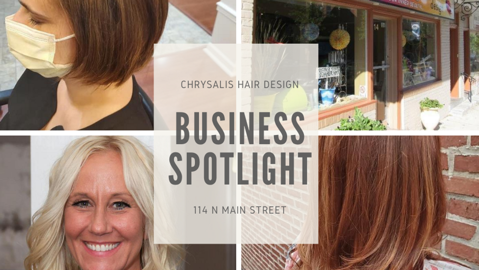 Chrysalis Hair Design Business Spotlight