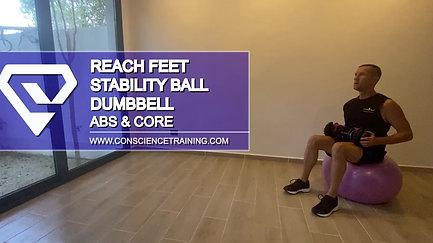 Reach FeetStability ball Dumbbell
