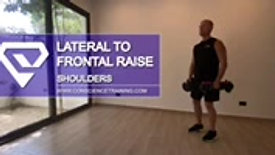 Lateral to Frontal Raise