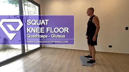 Squat to knee floor.