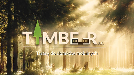 Timber, Tarasy i Werandy - Film Promocyjny / Promotion Movie