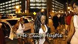 Reality Show Promo - The Club Hustle