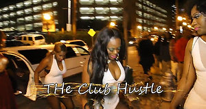 The Club Hustle - Reality Show Promo