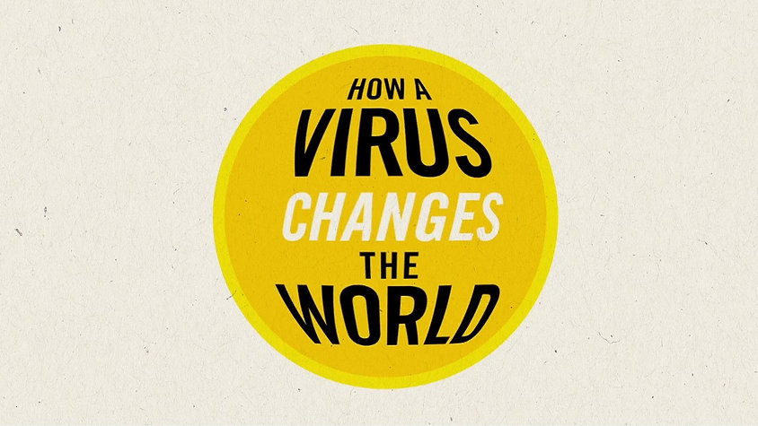 Contagion: How a Virus Changes the World