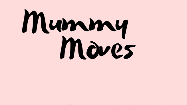 Welcome to Mummy Moves