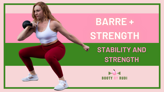 60-Minute Barre + Strength, Stability and Strength