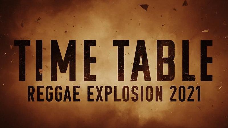 REGGAE EXPLOSION TIME TABLE