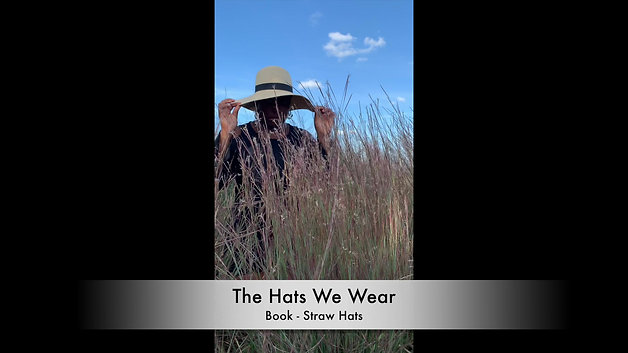 The Hats We Wear Book - Straw Work Hats