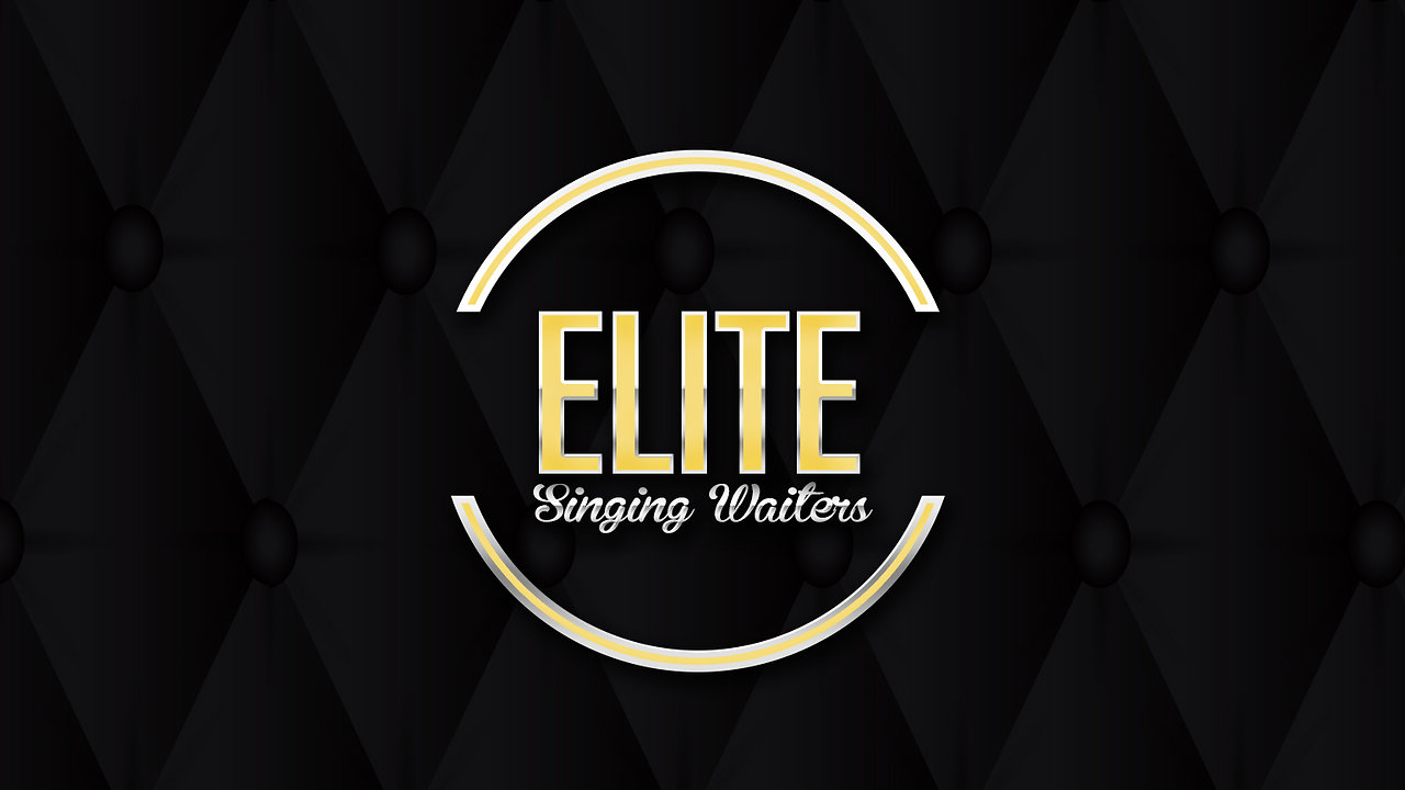 Elite Singing Waiters