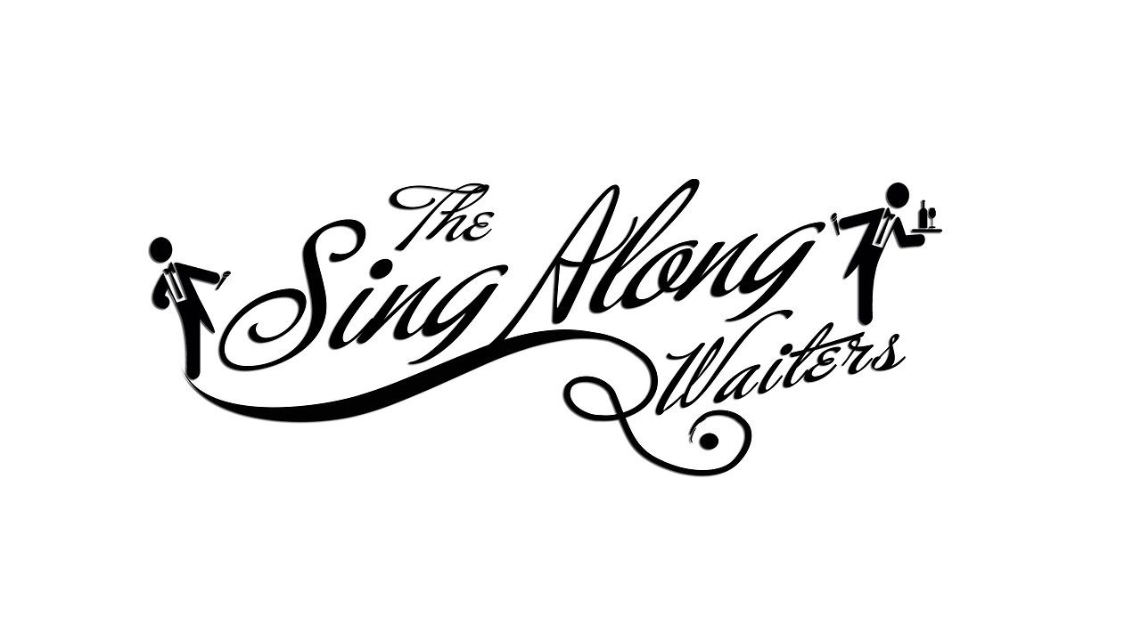 The Sing Along Waiters