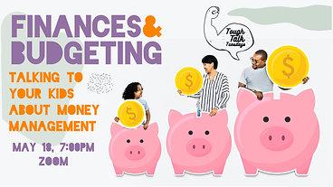 Tough Talk Webinar | Finances & Budgeting