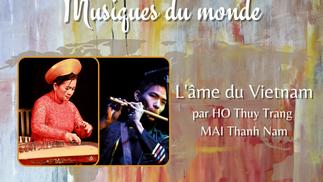 L'Ame du Vietnam, Mai Thanh Nam et Ho Thuy Trang