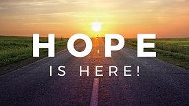 Hope Is Here Sermon Series
