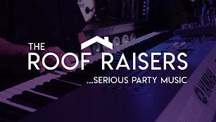 Roof Raisers Promo 2020