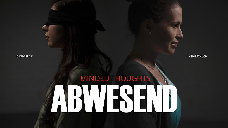 Abwesend - Minded Thoughts / Mood Teaser - Silent Film