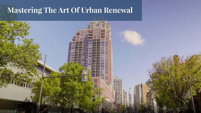 Mastering The Art Of Urban Renewal