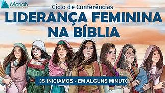 Mulheres Líderes no Antigo Israel - Semana de Liderança Feminina na Bíblia