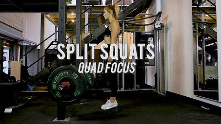 Split Squats - Quad Focus