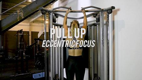 Pull up - Eccentric focus