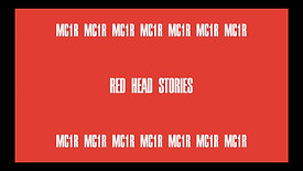 "MC1R ""Redhead Stories"" - Coming soon"