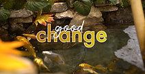 GOOD CHANGE: Trailer