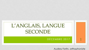 Anglais, langue seconde et troubles d'apprentissage