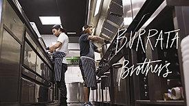 Burrata Brothers