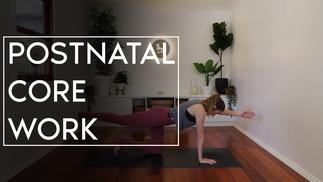 Postnatal Core Work Step 1