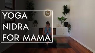 Yoga Nidra for Mama