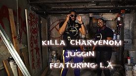 Juggin - Killa Charvenom x LA