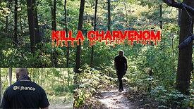 Killa Charvenom - Revenge