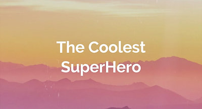 The Coolest SuperHero