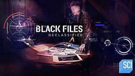 Black Files Declassified