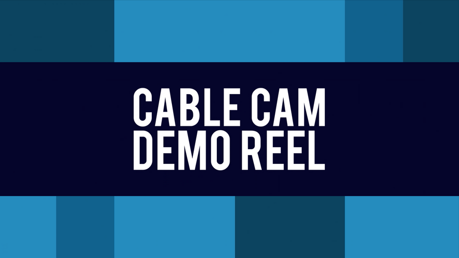 KPI Cable Cam Demo Reel