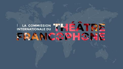 Ministère de la Culture // Commission internationale du théâtre francophone