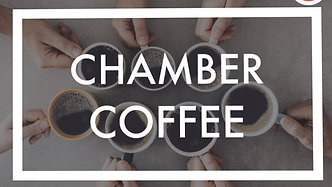 Chamber Coffee with LMPT