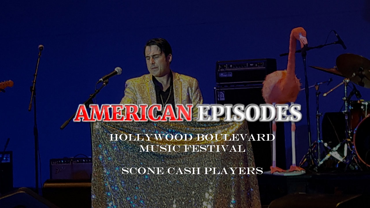 AMERICAN EPISODES - Hollywood Boulevard Music Festival