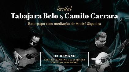 Tabajara Belo e Camilo Carrara