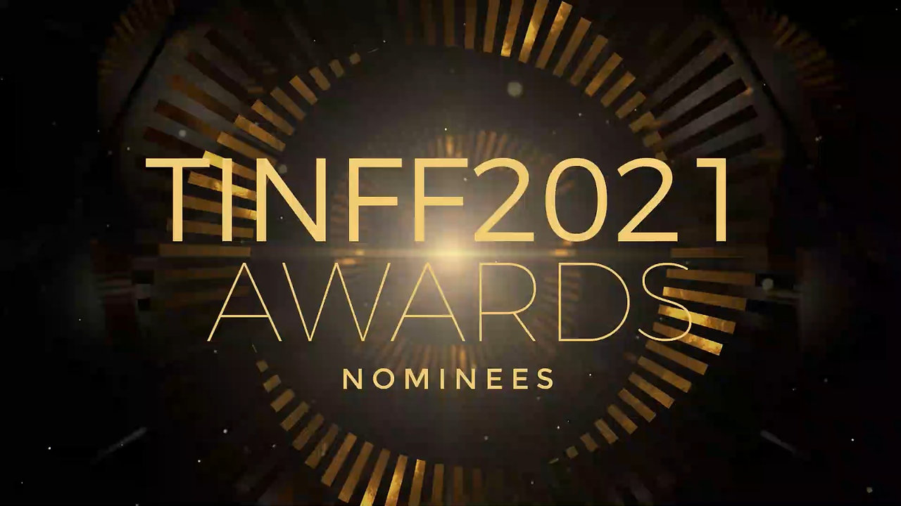 TINFF2021 AWARD NOMINEES