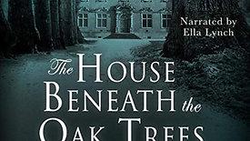 The House Beneath The Oak Trees sample