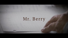 Mr. Berry - Directed by Daniel Stark